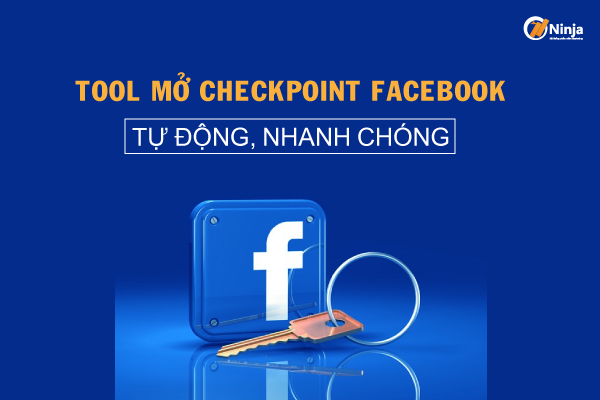 Tool mở checkpoint facebook tự động