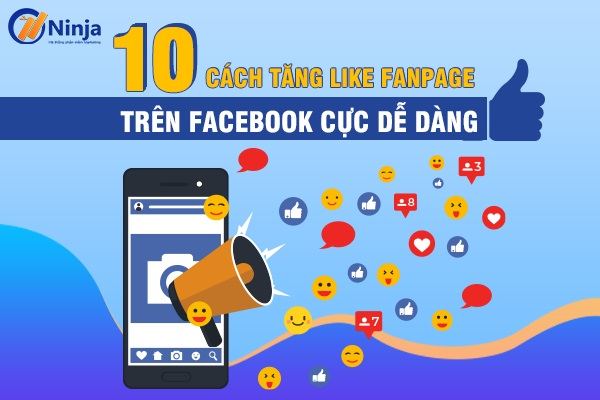 10 cach tang like fanpage tren facebook
